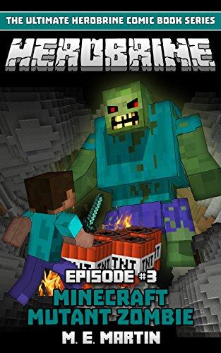Amazon Com Herobrine Episode 3 Minecraft Mutant Zombie Herobrine