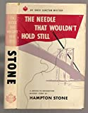 img - for THE NEEDLE THAT WOULDN'T HOLD STILL. An Inner Sanctum Mystery. book / textbook / text book