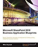 Microsoft SharePoint 2010 Business Application Blueprints Front Cover
