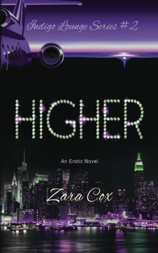 Books : HIGHER (The Indigo Lounge Series #2): The Indigo Lounge Series #2 (Volume 2)
