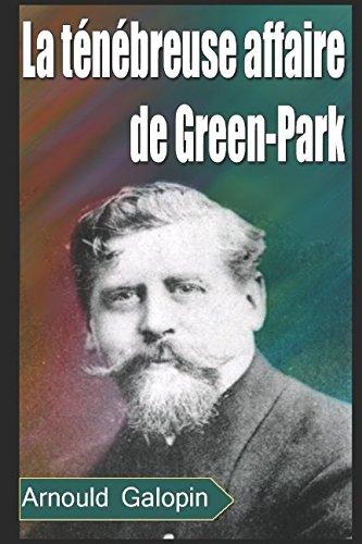 La ténébreuse affaire de Green-Park (French Edition)