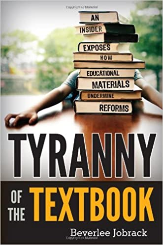 Tyranny of the textbook an insider exposes how educational tyranny of the textbook an insider exposes how educational materials undermine reforms fandeluxe Images