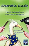 Operatic Duck and Duck on Tour, Hazel Edwards and Christine Anketell, 1921479809