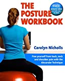 The Posture Workbook, Carolyn Nicholls, 1904468799