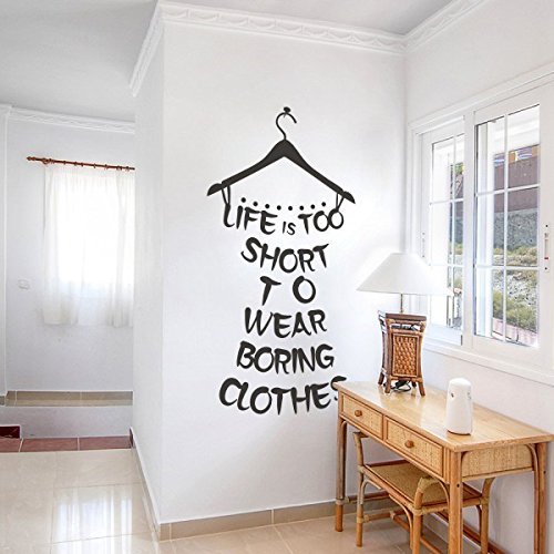 MairGwall Life Is Too Short To Wear Boring Clothes Dressing Room Quotes Wall Stickers Girl Room Wallpaper(Medium,Black)