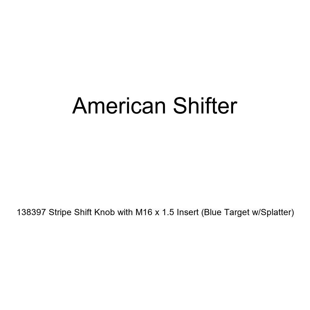 Blue Target w//Splatter American Shifter 138397 Stripe Shift Knob with M16 x 1.5 Insert