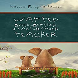 Wanted: Back Bencher and Last-Ranker Teacher