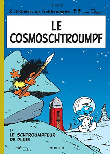 Le cosmoschtroumpf: Le schtroumpfeur de pluie by Peyo