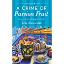 A Crime of Passion Fruit (A Bakeshop Mystery)