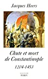 Image de Chute et mort de Constantinople (French Edition)