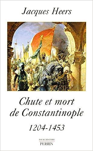 Téléchargement gratuit de livres audio en ligne Chute et mort de Constantinople en français PDF ePub MOBI