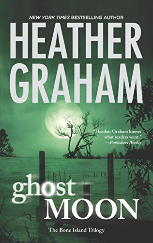 Ghost Moon (The Bone Island Trilogy) ()