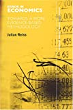 Error in Economics : Towards a More Evidence-Based Methodology, Reiss, Julian, 0415391415