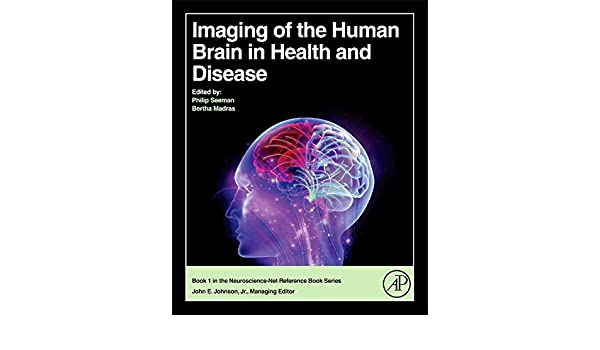 Imaging of the Human Brain in Health and Disease