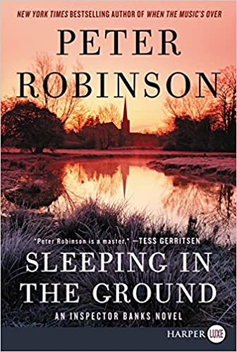 sleeping in the ground an inspector banks novel inspector banks novels book 24