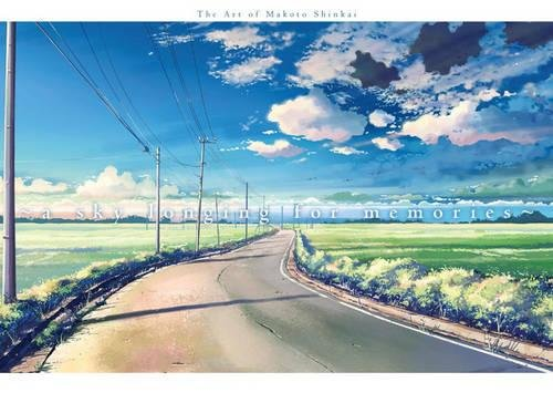 A Sky Longing For Memories  The Art Of Makoto Shinkai