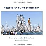 Flottilles sur le Golfe du Morbihan: Sailboats floats on the Morbihan Gulf (Brittany, France).
