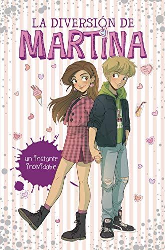 Un instante inolvidable (La diversión de Martina 7) por Martina D'Antiochia