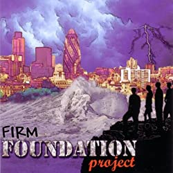 Firm Foundation Project