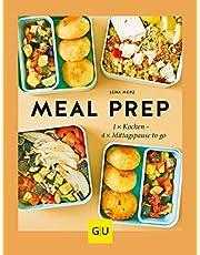 Meal Prep: 1 x kochen – 4 x Mittagspause to go