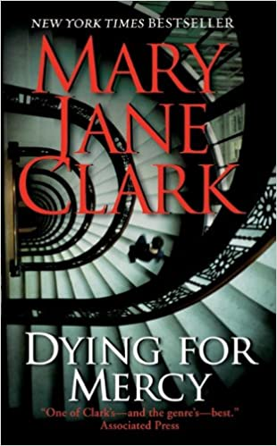 Amazon Dying For Mercy Key News Thrillers 9780061286124