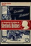 El Cronista Nocturno: Las Memorias Perdidas de Sherlock Holmes