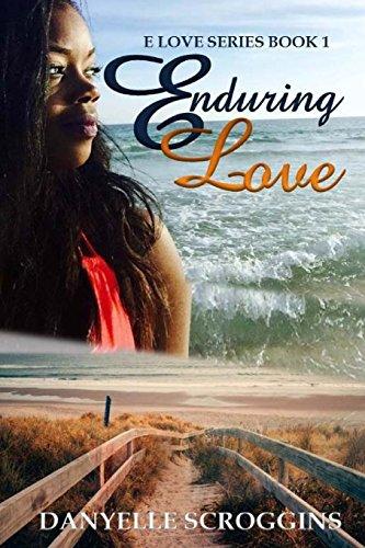: Enduring Love (E Love Series) (Volume 1)