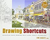 Drawing Shortcuts: Developing Quick Drawing Skills Using Today's Technology, Second Edition