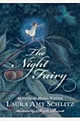 The Night Fairy by Laura Amy Schlitz(2011-09-13) Paperback
