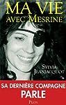 Ma vie avec Mesrine par Jeanjacquot