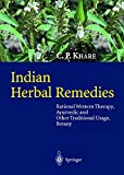 Indian Herbal Remedies: Rational Western Therapy, Ayurvedic and Other Traditional Usage, Botany