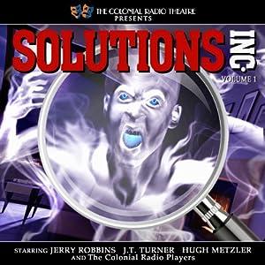 Solutions, Inc. - Vol. 1 Radio/TV Program