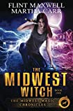 The Midwest Witch: The Revelations of Oriceran (Midwest Magic Chronicles)