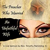 The Pearcher Who Married An Unfaithful Wife (Audio CD)