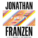 Purity Audiobook by Jonathan Franzen Narrated by Dylan Baker, Jenna Lamia, Robert Petkoff