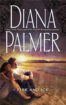 Fire And Ice Ebook Diana Palmer Amazon Com Au Kindle Store