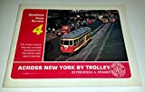 img - for Across New York by Trolley (Quadrant Press Review, Vol. 4) book / textbook / text book