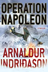 Operation Napoleon: A Thriller