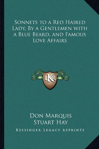 Download Sonnets to a Red Haired Lady, By a Gentlemen with a Blue Beard, and Famous Love Affairs pdf epub