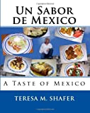 Un Sabor de Mexico, Teresa M. Shafer, 1441489568
