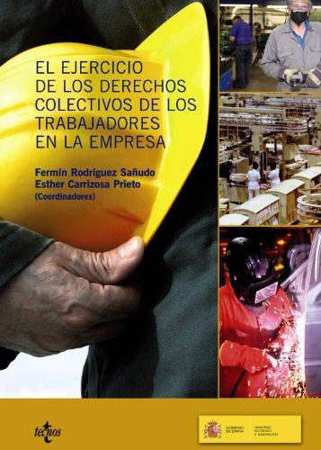 El ejercicio de los derechos colectivos de los trabajadores en la empesa