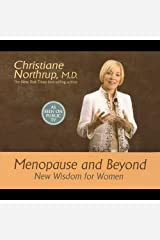 Menopause and Beyond: New Wisdom for Women Audible Audiobook