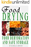 Food Drying: Food Dehydration and Safe Storage
