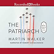 The Patriarch: Bruno, Chief of Police | Martin Walker