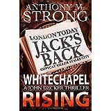 Whitechapel Rising: A Supernatural Horror Thriller