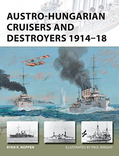 Austro-Hungarian Cruisers and Destroyers 1914-18 (New Vanguard Book -
