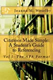 Citations Made Simple: A Student's Guide to Easy Referencing (Volume 1)