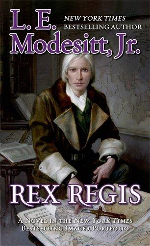 Rex Regis: The Eighth Book of the Imager (Portfolio Series)