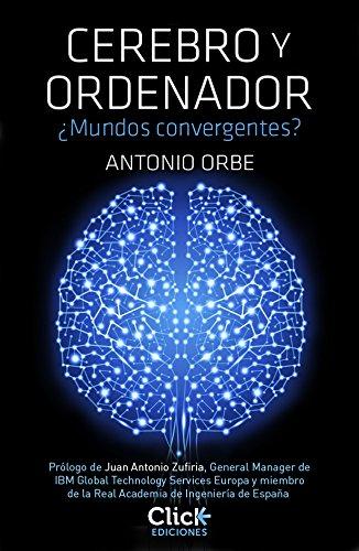 Cerebro y ordenador de Antonio Orbe
