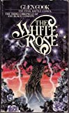 The White Rose, Glen Cook, 0812533747